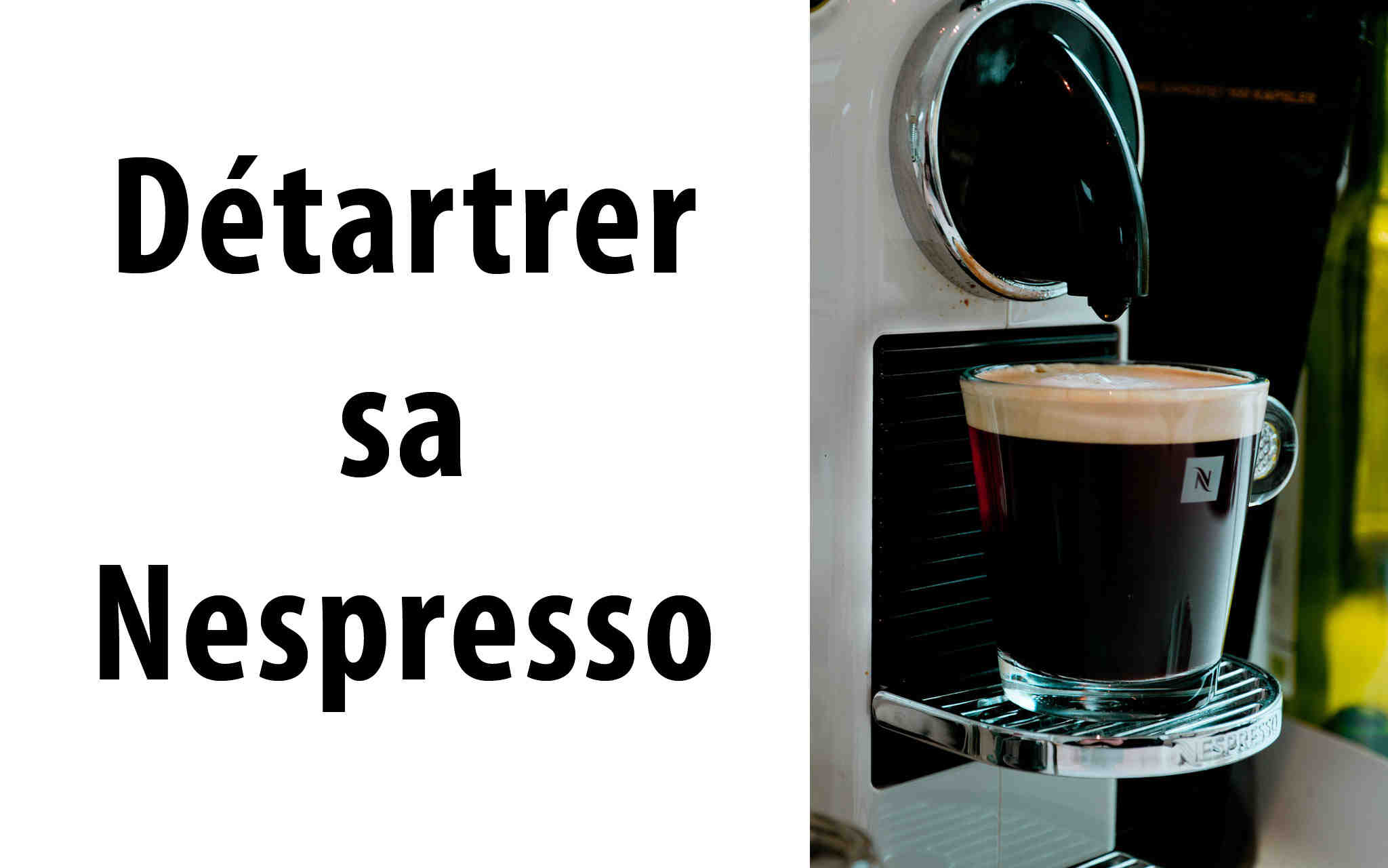 Comment nettoyer une machine Nespresso ?